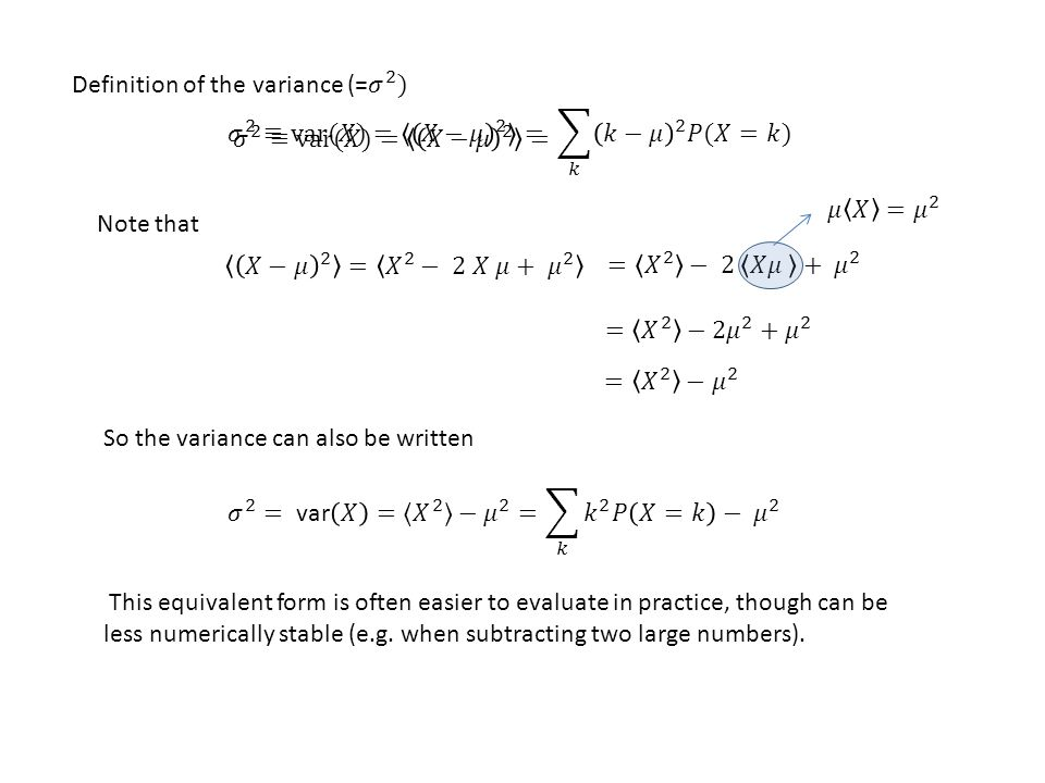 So the variance can also be written Note that