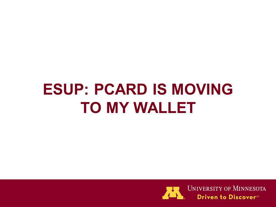 ESUP: PCARD IS MOVING TO MY WALLET