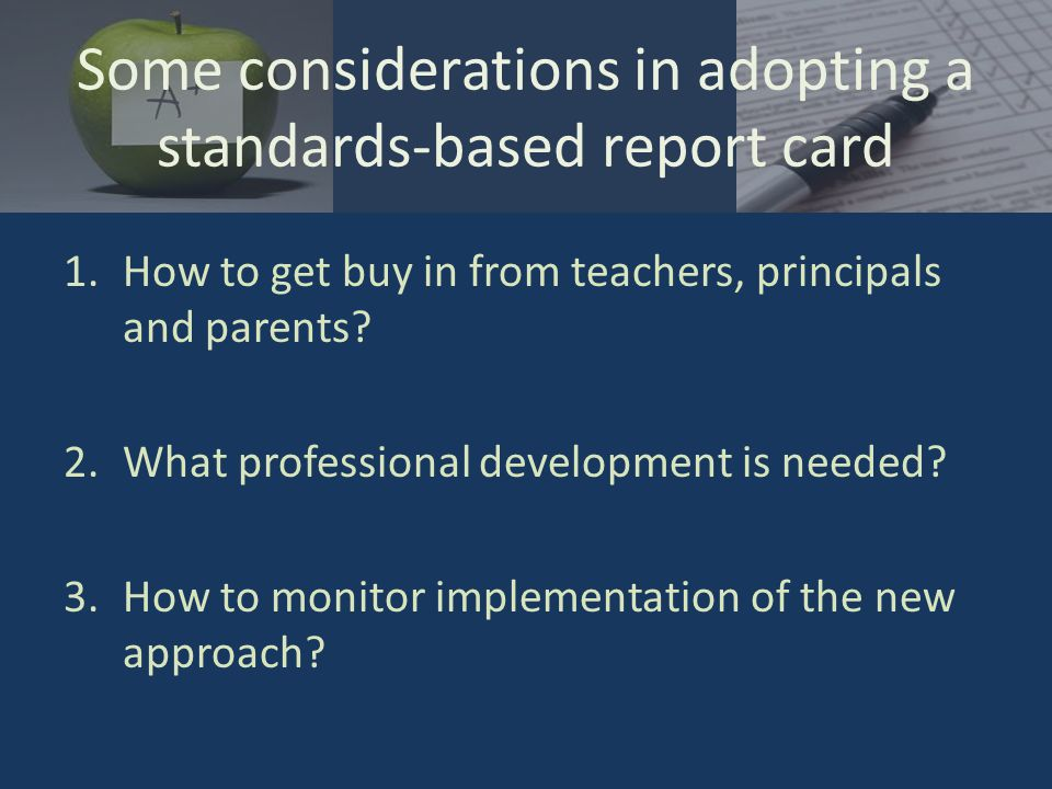 1.How to get buy in from teachers, principals and parents.