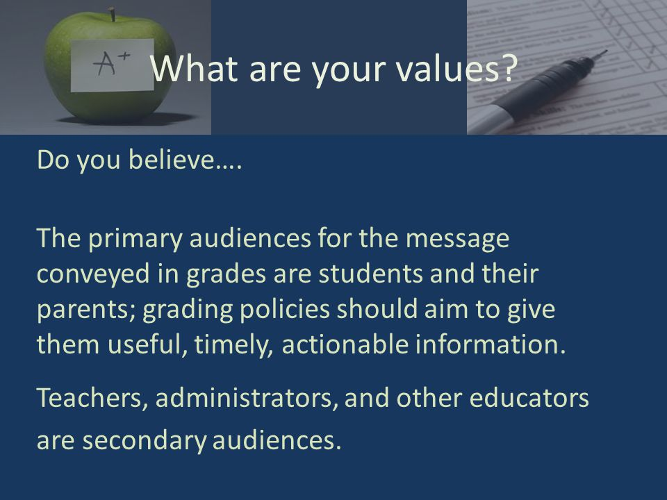 What are your values. Do you believe….