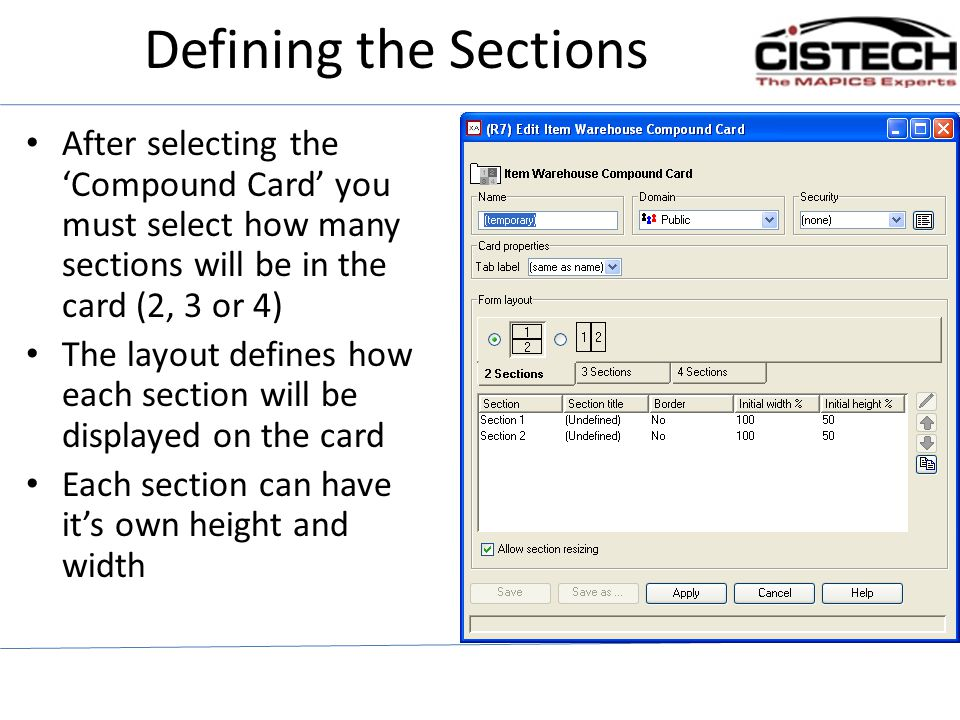Defining the Sections After selecting the Compound Card you must select how many sections will be in the card (2, 3 or 4) The layout defines how each