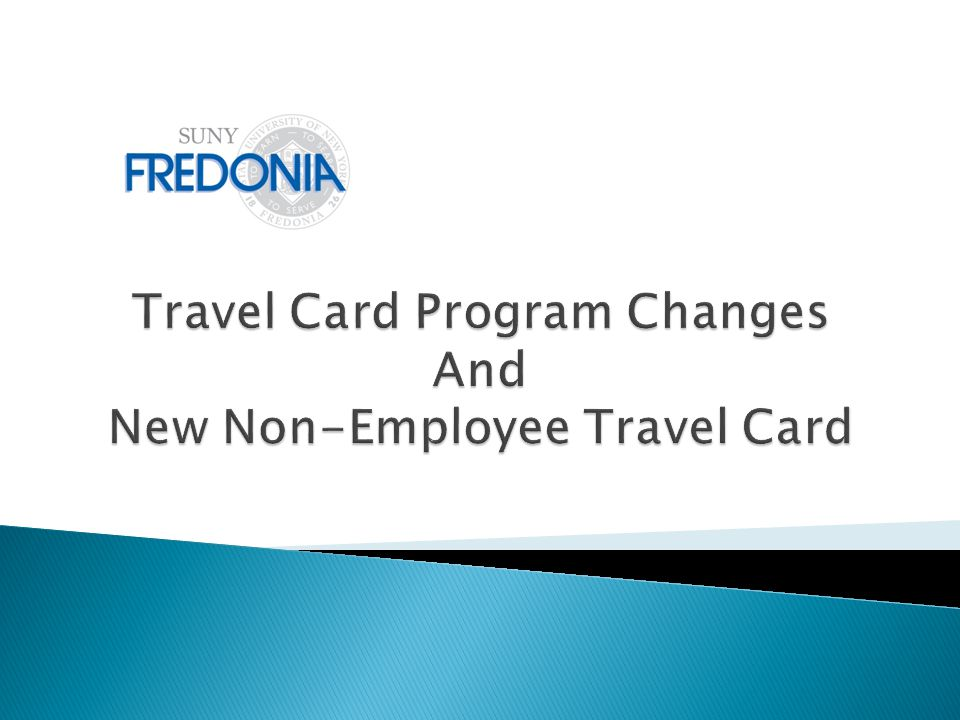Implementation of the new State-wide Financial System (SFS) required all agencies to implement changes to the Travel Card Program.