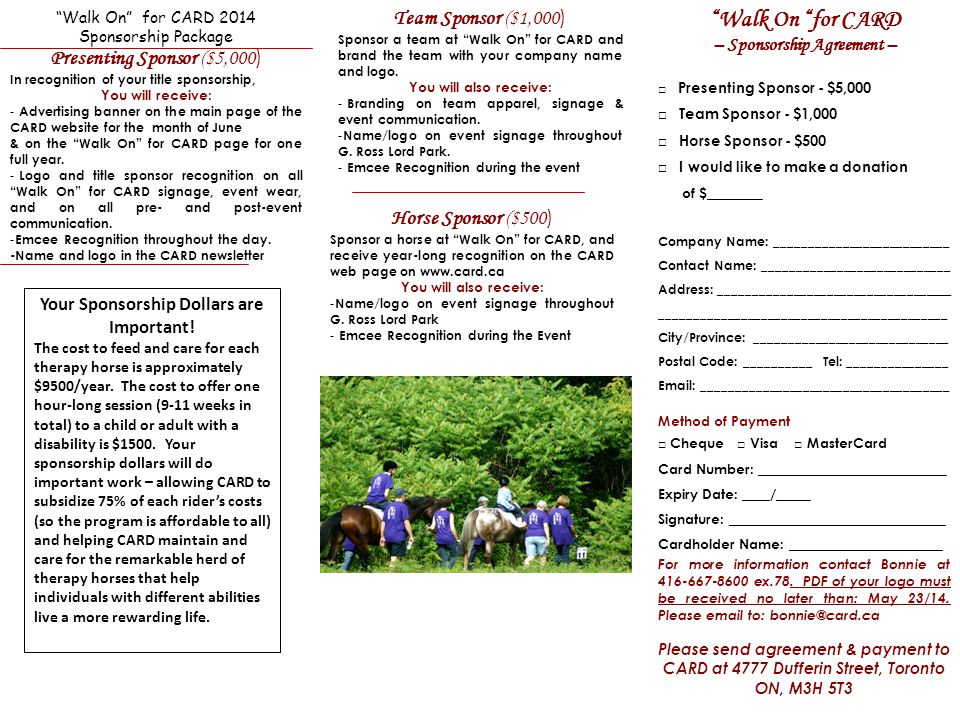 Walk On for CARD 2014 Sponsorship Package Team Sponsor ($1,000 ) Sponsor a team at Walk On for CARD and brand the team with your company name and logo.