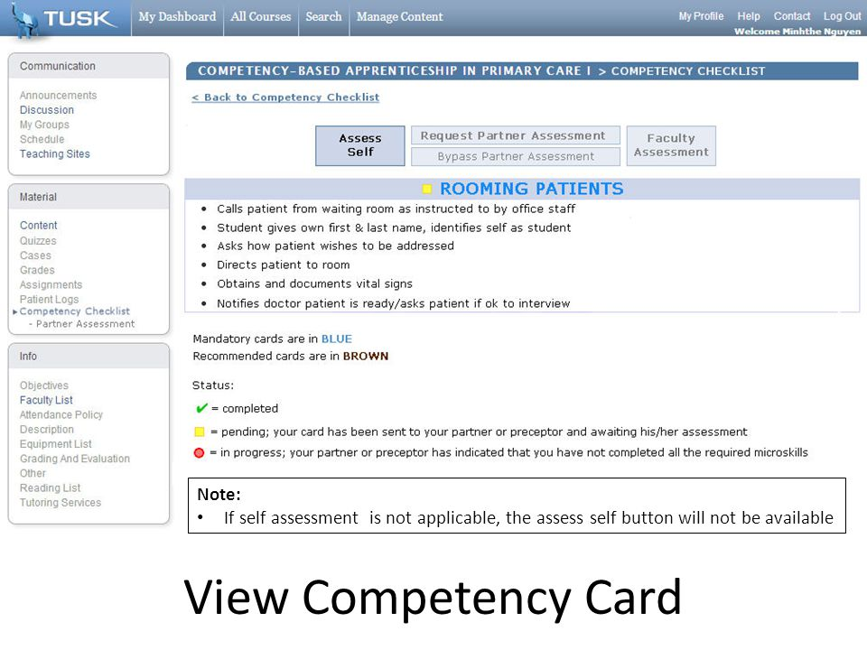 View Competency Card Note: If self assessment is not applicable, the assess self button will not be available