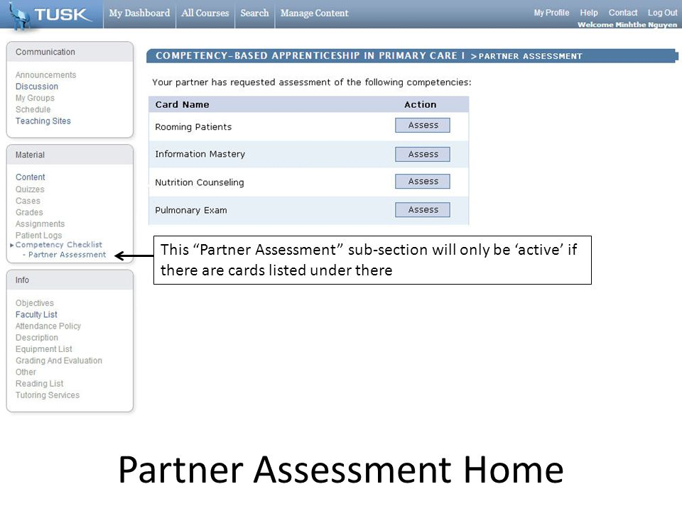 Partner Assessment Home This Partner Assessment sub-section will only be active if there are cards listed under there