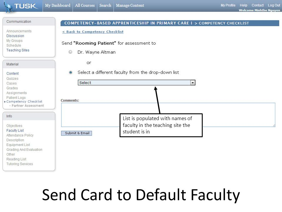 Send Card to Default Faculty List is populated with names of faculty in the teaching site the student is in
