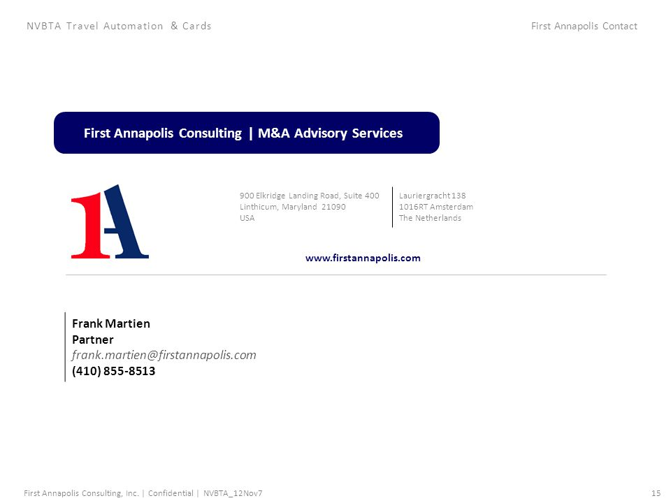 First Annapolis Consulting, Inc. | Confidential |15NVBTA_12Nov7 NVBTA Travel Automation & CardsFirst Annapolis Contact First Annapolis Consulting | M&