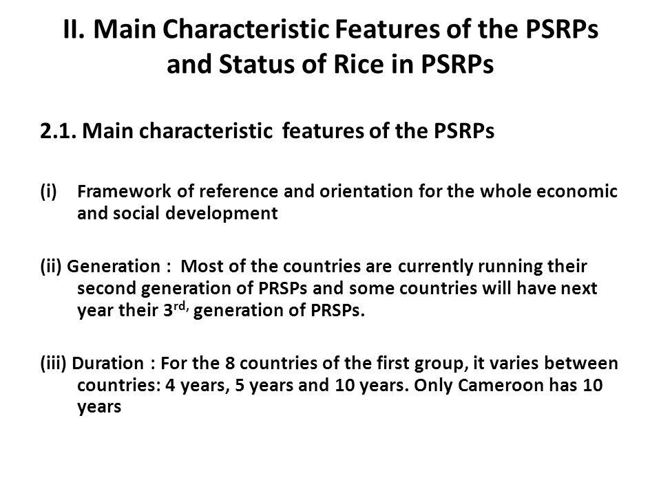 II. Main Characteristic Features of the PSRPs and Status of Rice in PSRPs 2.1. Main characteristic features of the PSRPs (i)Framework of reference and
