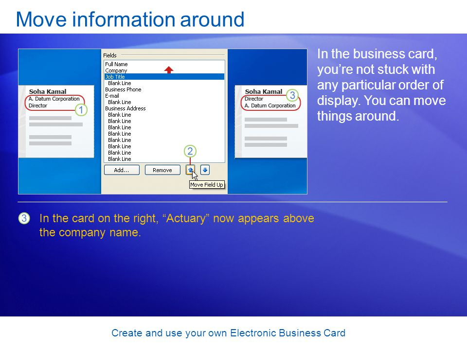 Create and use your own Electronic Business Card Type in the Edit box and you change everything One more thing you should know about working in the Edit Business Card dialog box is that its possible to edit the value (contents) of a field.