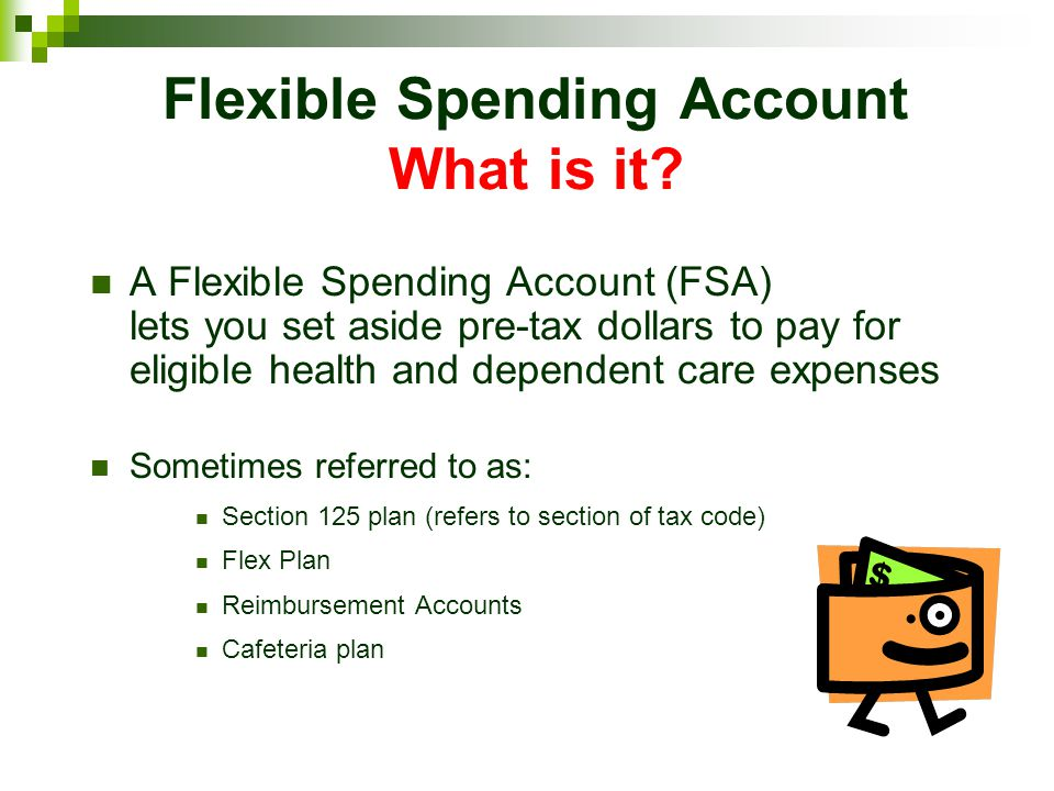 FSAs last a year FSA plan year = January 1 to December 31.