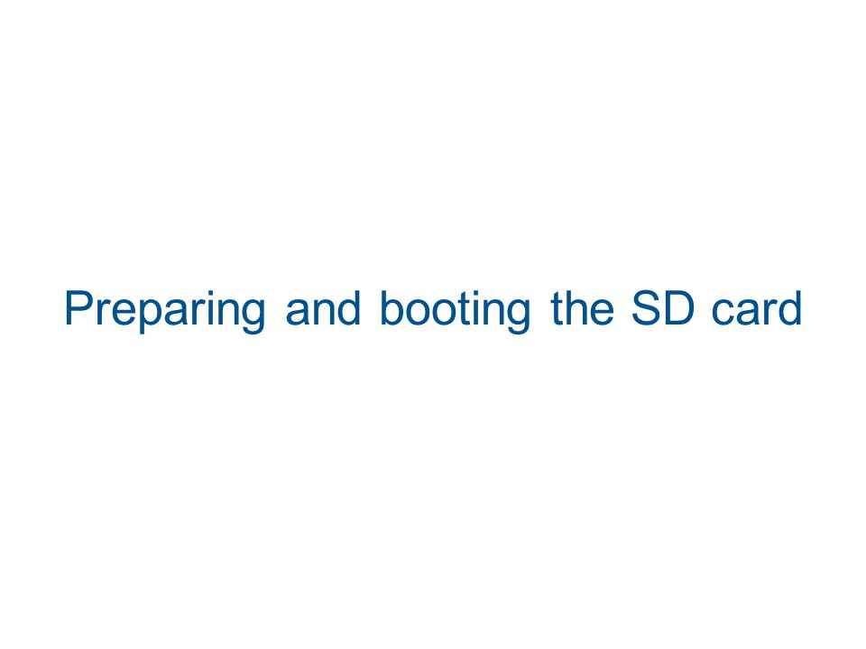 Preparing and booting the SD card