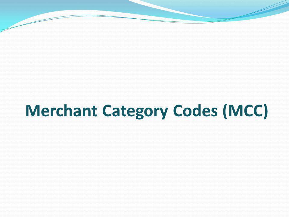 Merchant Category Codes (MCC)