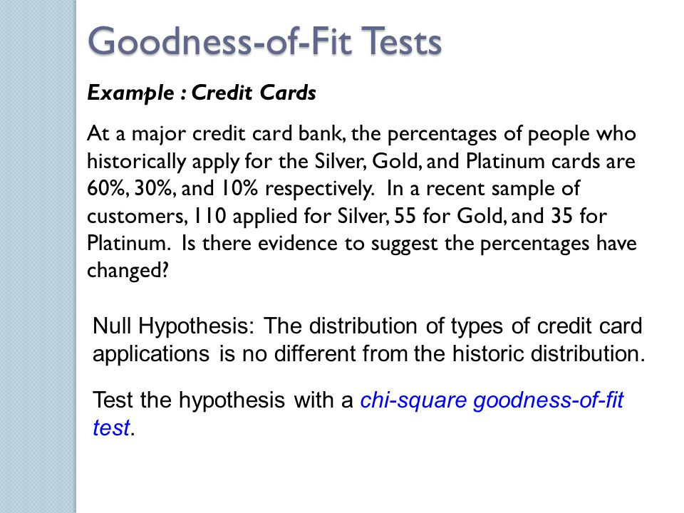 Null Hypothesis: The distribution of types of credit card applications is no different from the historic distribution. Test the hypothesis with a chi-