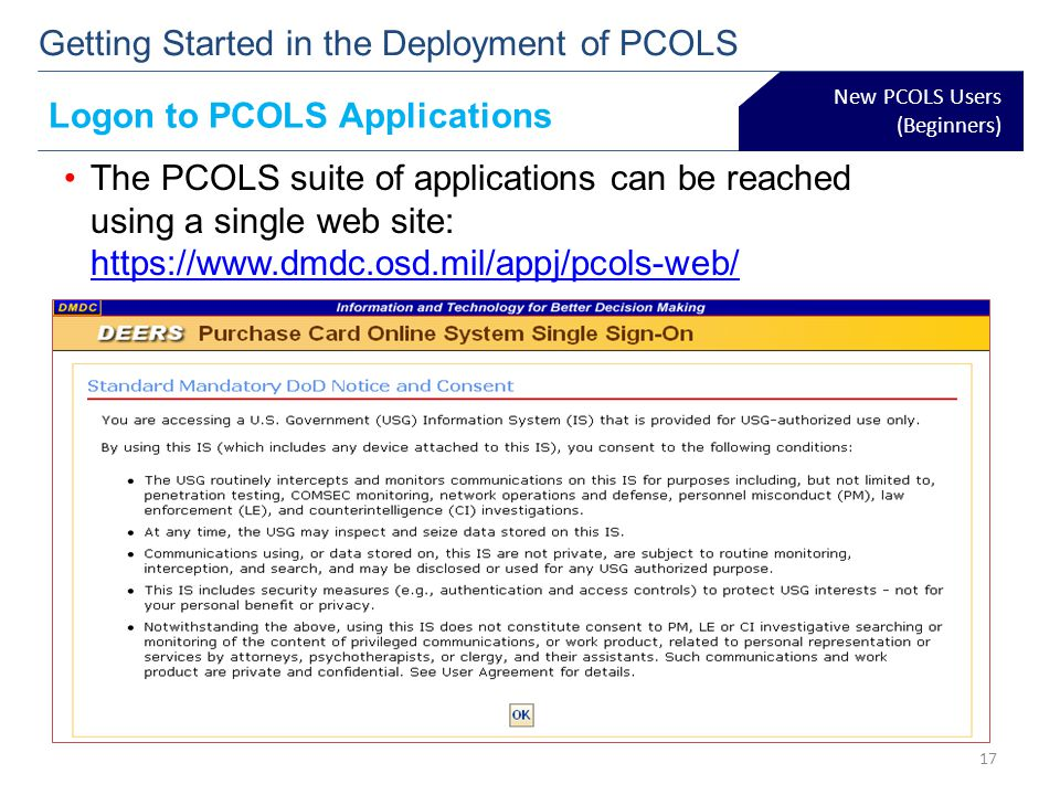 The PCOLS suite of applications can be reached using a single web site: https://www.dmdc.osd.mil/appj/pcols-web/ https://www.dmdc.osd.mil/appj/pcols-w