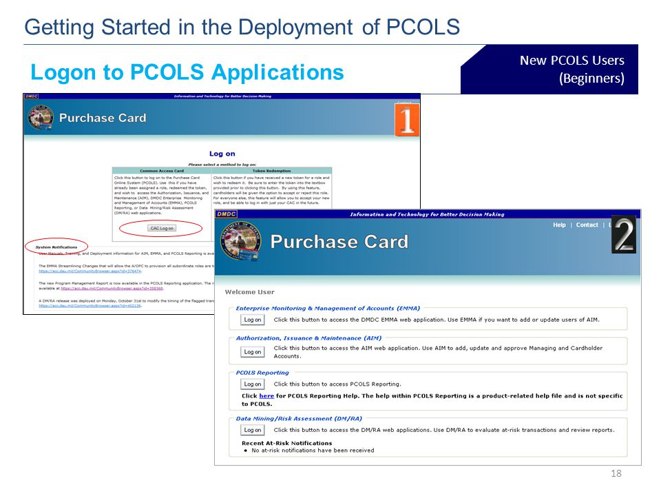 New PCOLS Users (Beginners) Getting Started in the Deployment of PCOLS Logon to PCOLS Applications 18