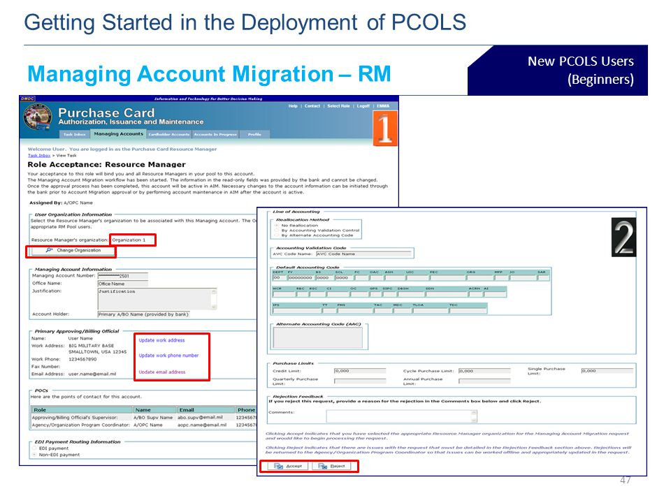 New PCOLS Users (Beginners) Getting Started in the Deployment of PCOLS 47 Managing Account Migration – RM