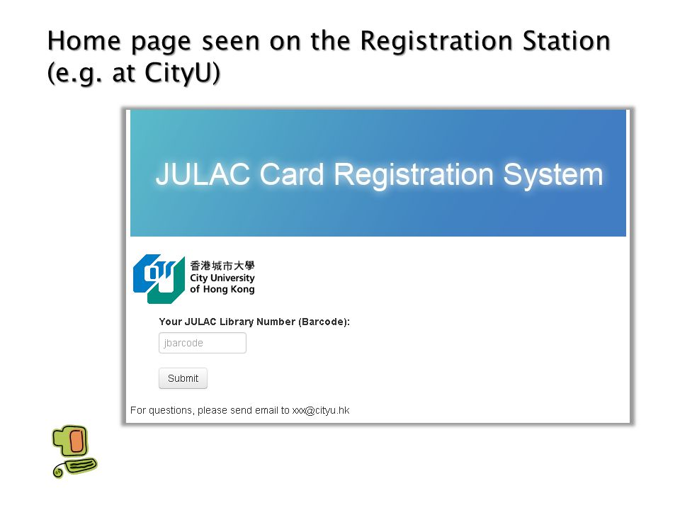 Home page seen on the Registration Station (e.g. at CityU)