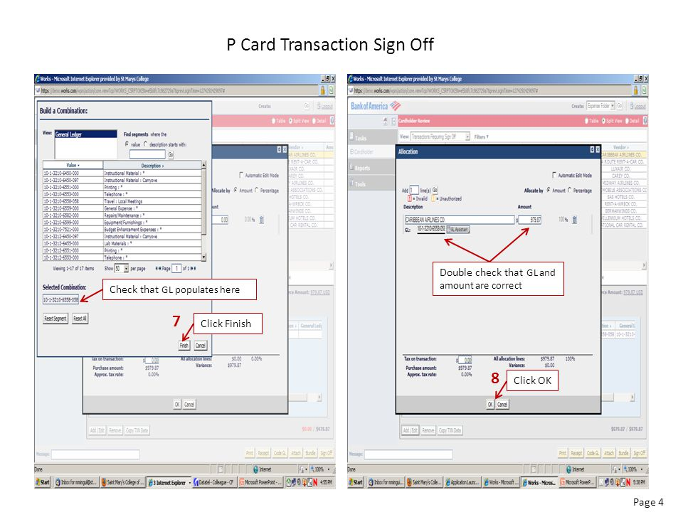 P Card Transaction Sign Off Page 5 Should have 3 green checkmarks.