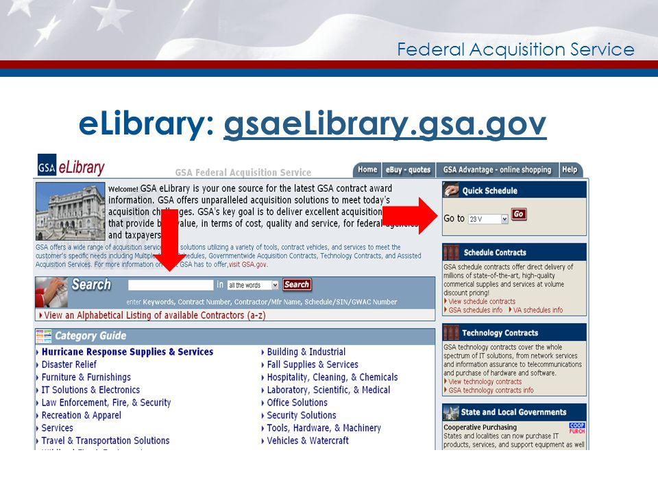 Federal Acquisition Service eLibrary: gsaeLibrary.gsa.govgsaeLibrary.gsa.gov