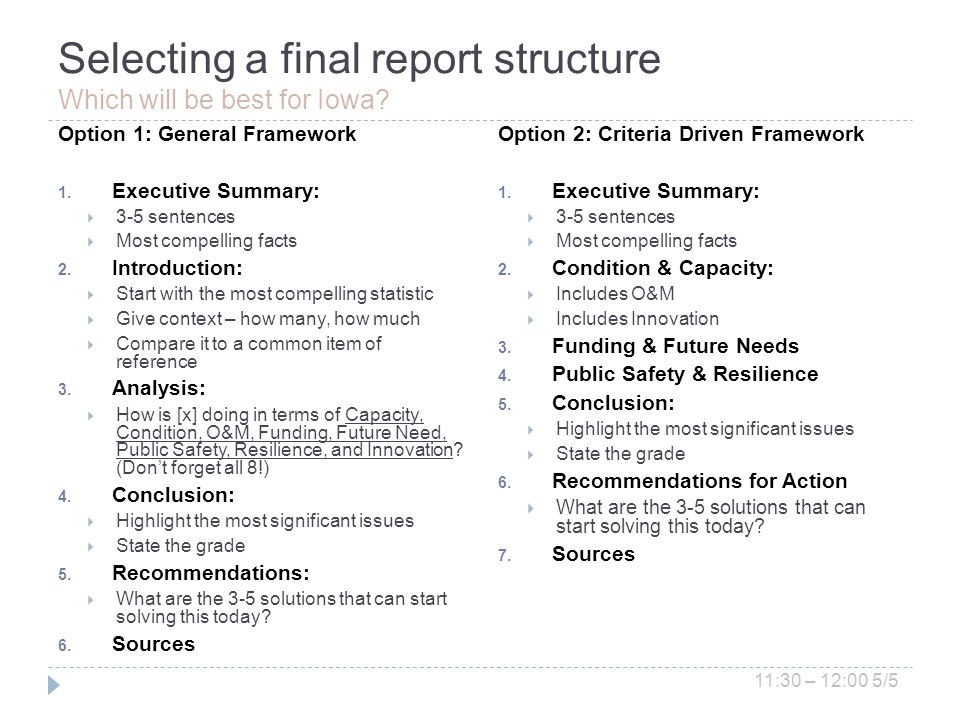 Selecting a final report structure Which will be best for Iowa.
