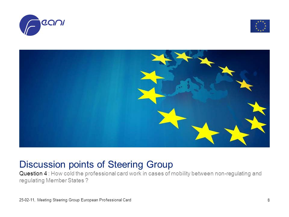 Discussion points of Steering Group Question 4 : How cold the professional card work in cases of mobility between non-regulating and regulating Member
