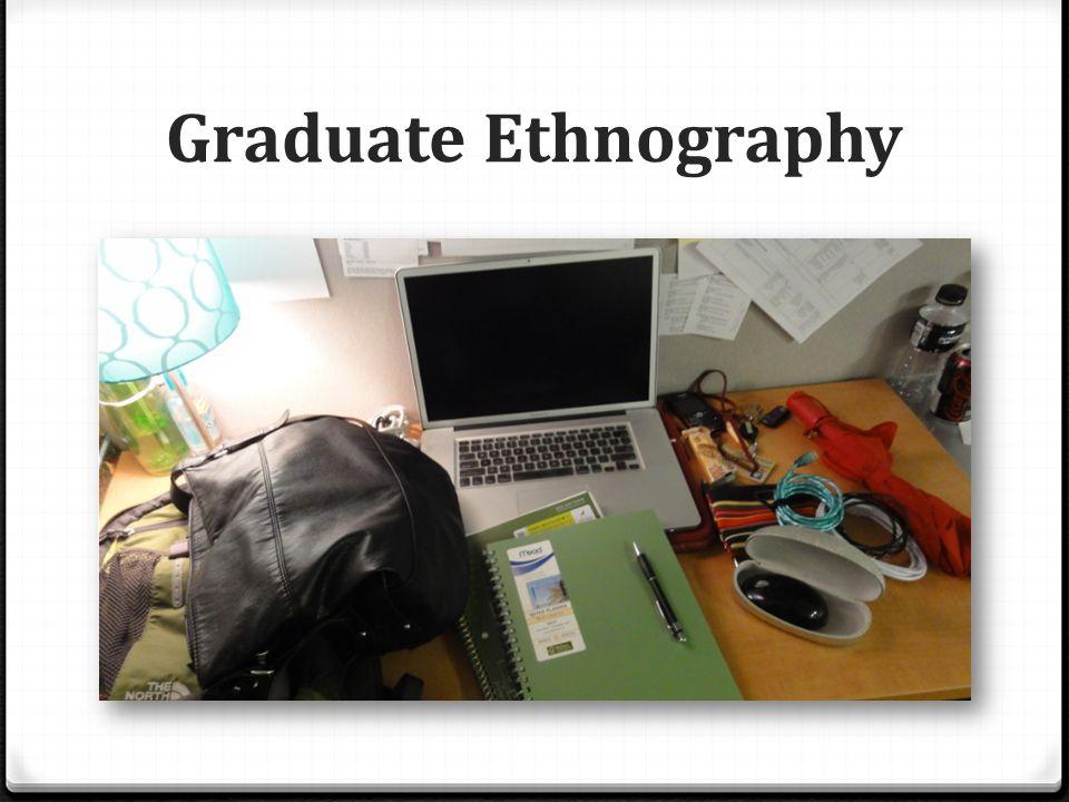 Graduate Ethnography