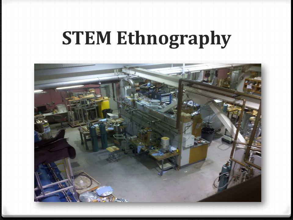 STEM Ethnography