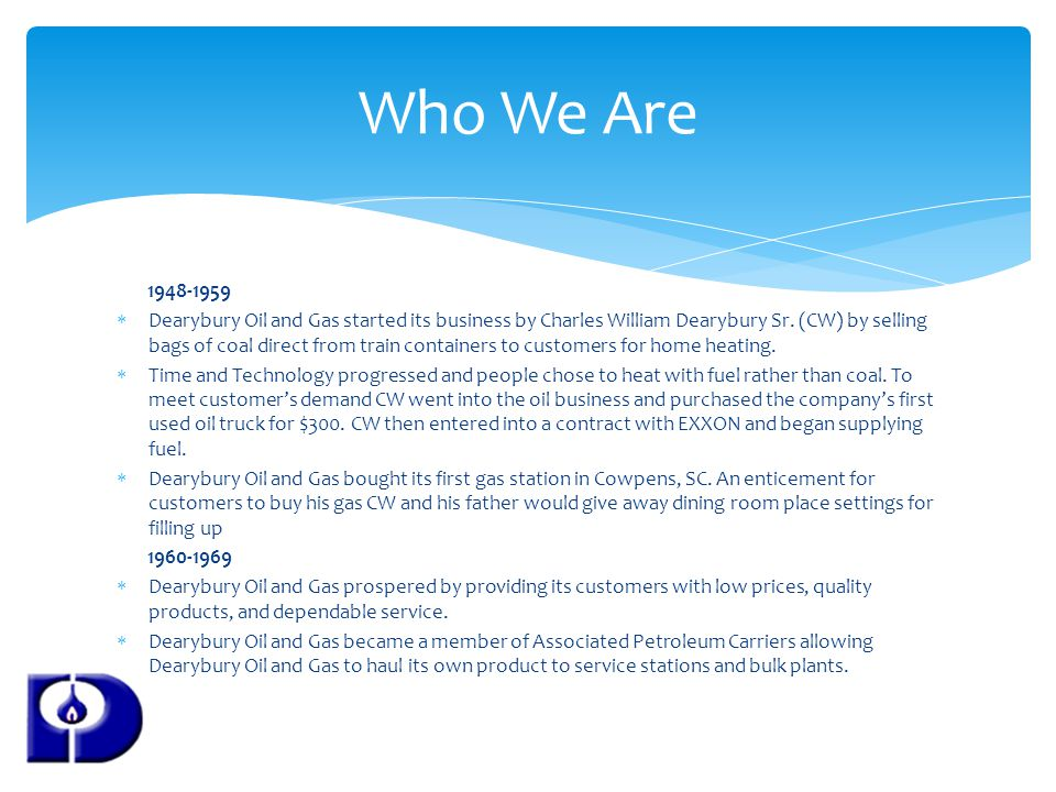 1948-1959 Dearybury Oil and Gas started its business by Charles William Dearybury Sr.