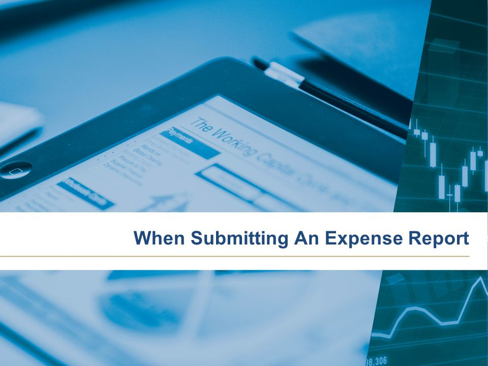 When Submitting An Expense Report