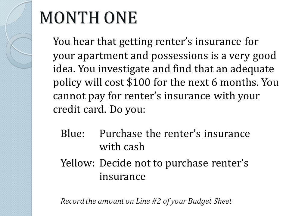 You hear that getting renters insurance for your apartment and possessions is a very good idea.