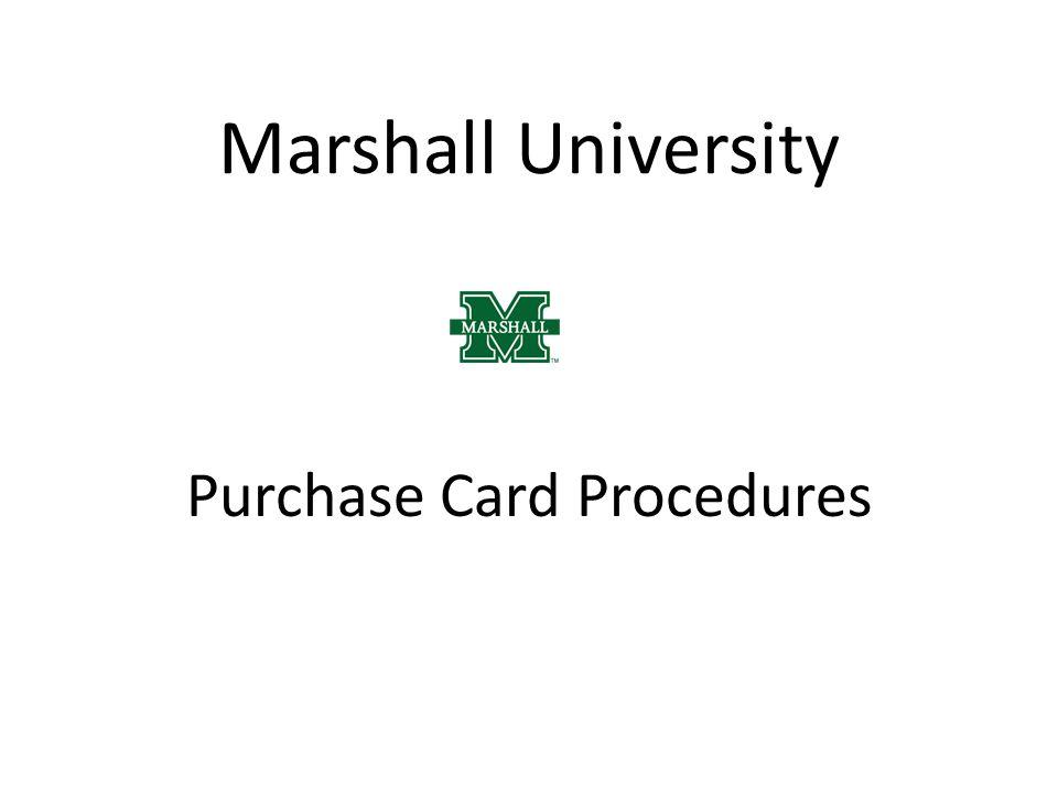 Marshall University Purchase Card Procedures