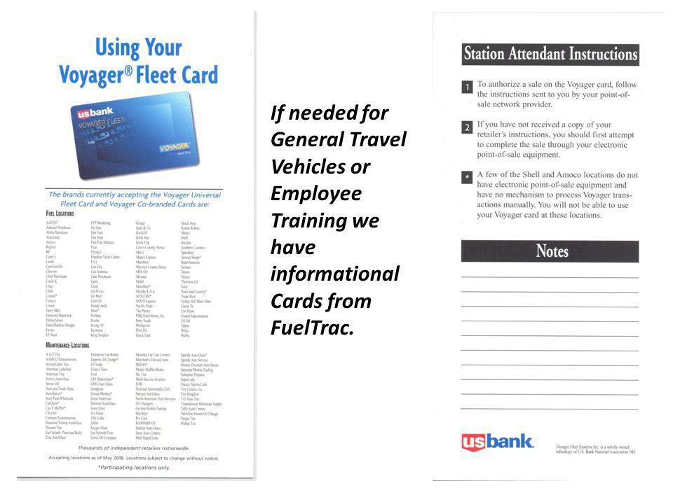 If needed for General Travel Vehicles or Employee Training we have informational Cards from FuelTrac.