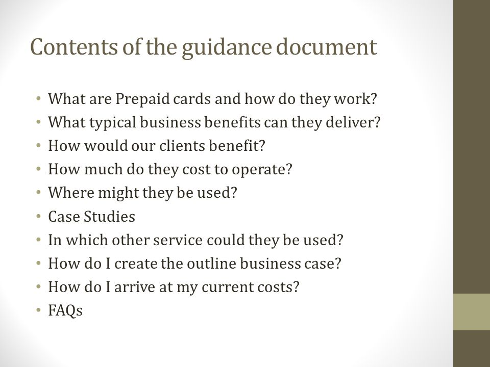 Contents of the guidance document What are Prepaid cards and how do they work.