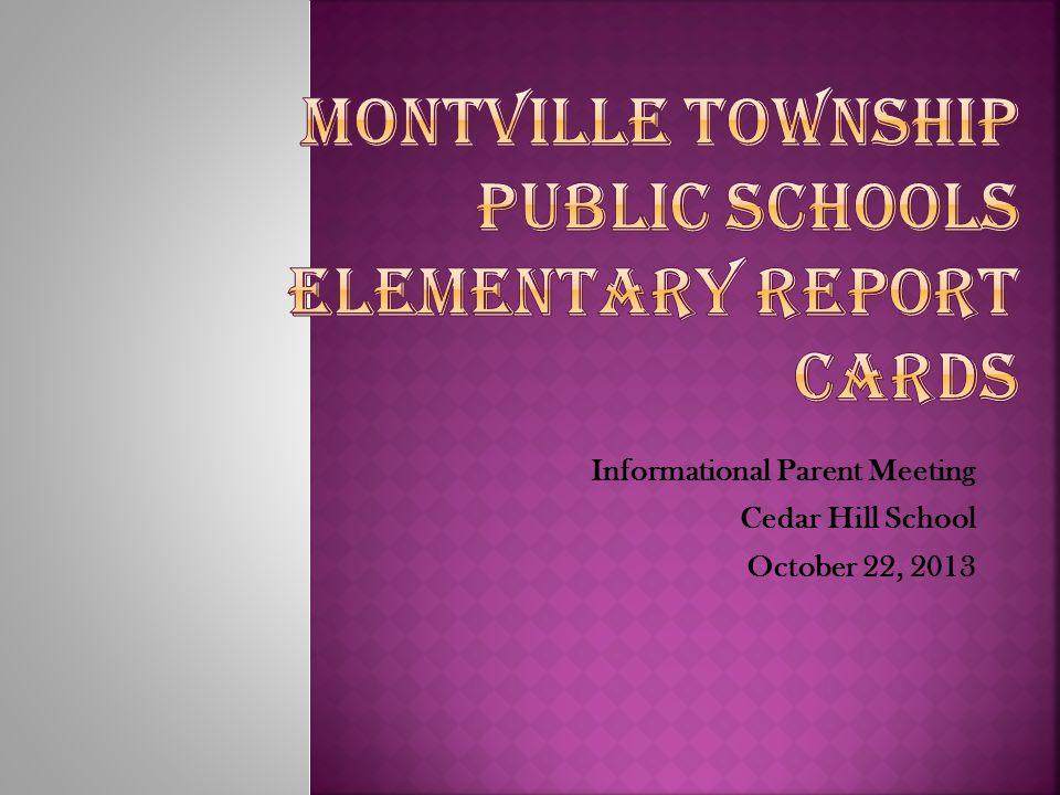 Informational Parent Meeting Cedar Hill School October 22, 2013