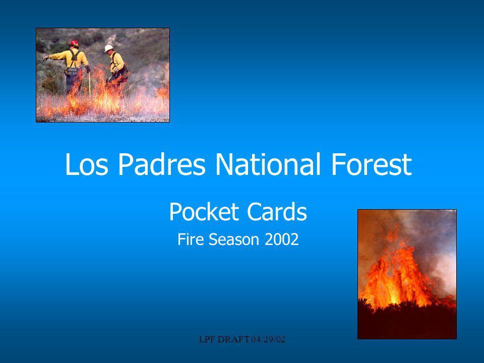 LPF DRAFT 04/29/02 Los Padres National Forest Pocket Cards Fire Season 2002