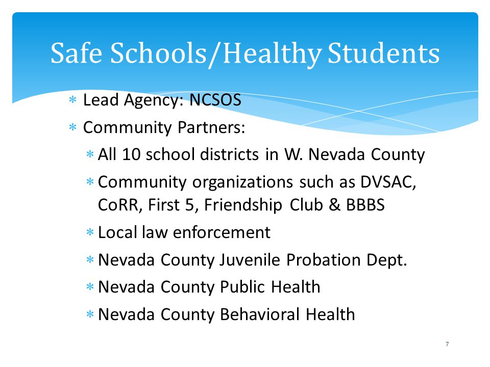Lead Agency: NCSOS Community Partners: All 10 school districts in W.