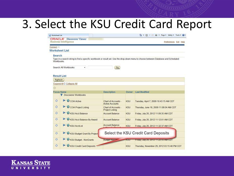 3. Select the KSU Credit Card Report