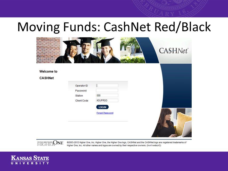 Moving Funds: CashNet Red/Black