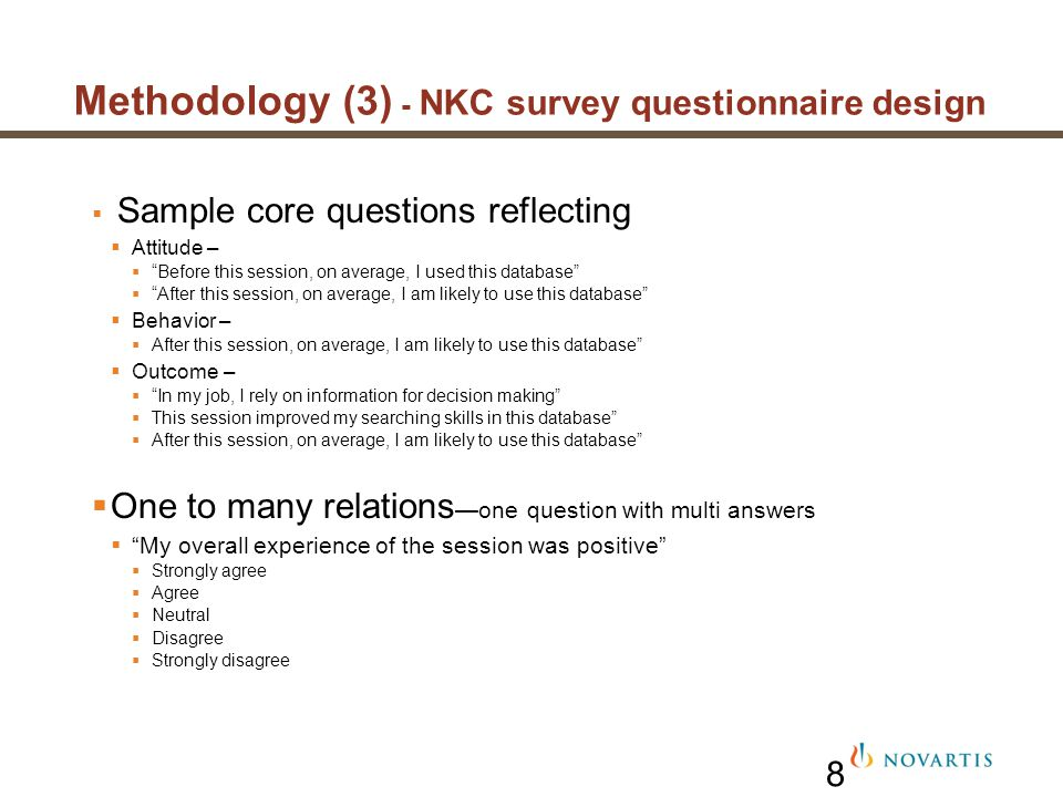 Methodology (3) - NKC survey questionnaire design Sample core questions reflecting Attitude – Before this session, on average, I used this database Af