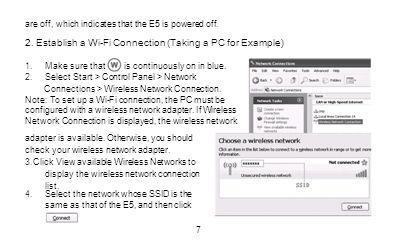 are off, which indicates that the E5 is powered off. 2. Establish a Wi-Fi Connection (Taking a PC for Example) 1.Make sure thatis continuously on in b