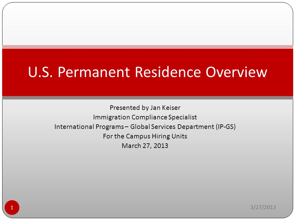 Presented by Jan Keiser Immigration Compliance Specialist International Programs – Global Services Department (IP-GS) For the Campus Hiring Units Marc