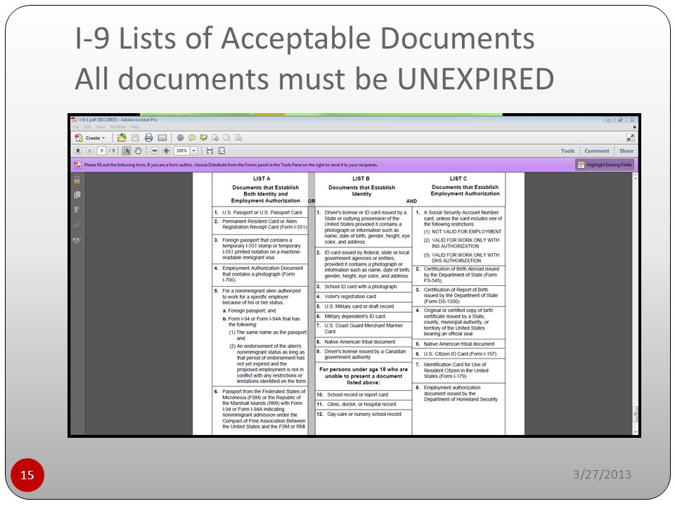 I-9 Lists of Acceptable Documents All documents must be UNEXPIRED 3/27/2013 15