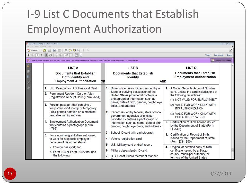 I-9 List C Documents that Establish Employment Authorization 3/27/2013 17