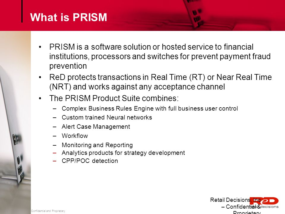 Retail Decisions, Inc – Confidential and Proprietary Where does PRISM Fit.