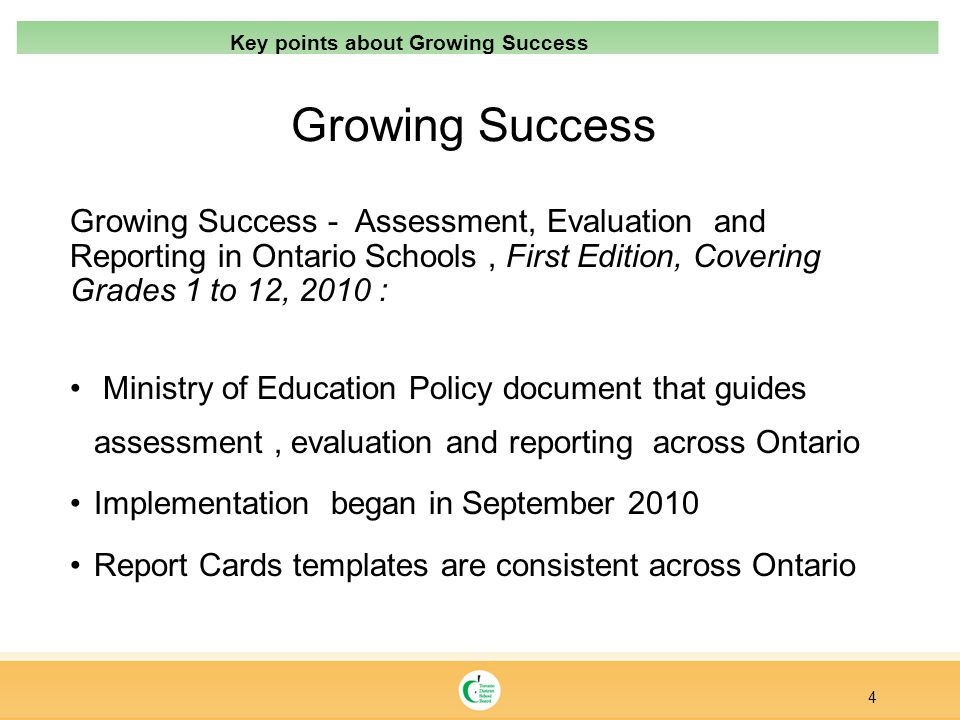 Growing Success Growing Success - Assessment, Evaluation and Reporting in Ontario Schools, First Edition, Covering Grades 1 to 12, 2010 : Ministry of