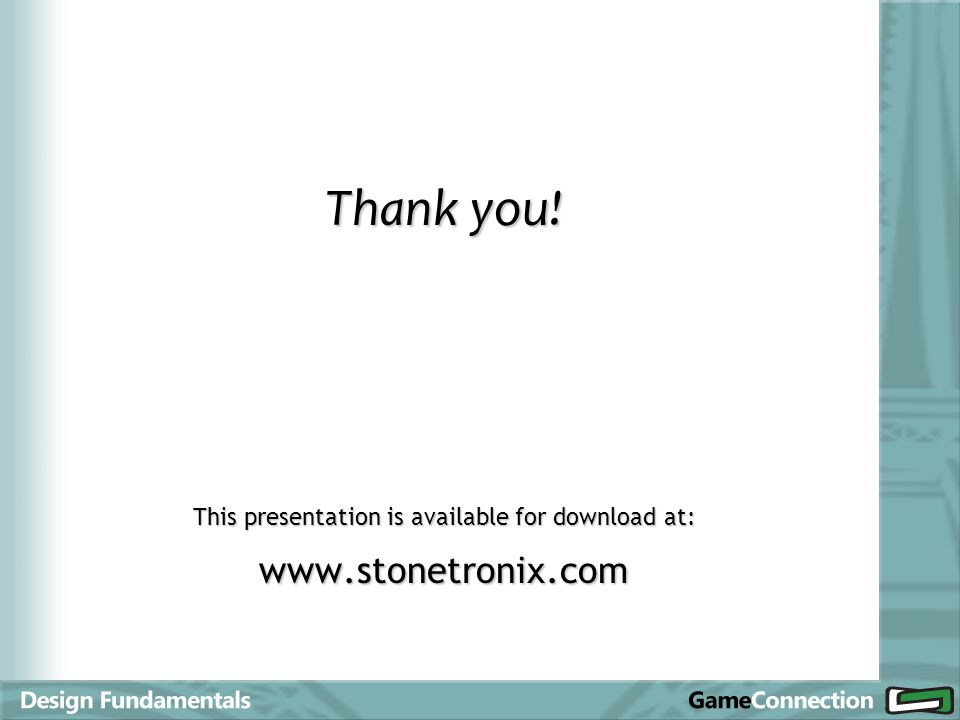 Thank you! This presentation is available for download at: www.stonetronix.com