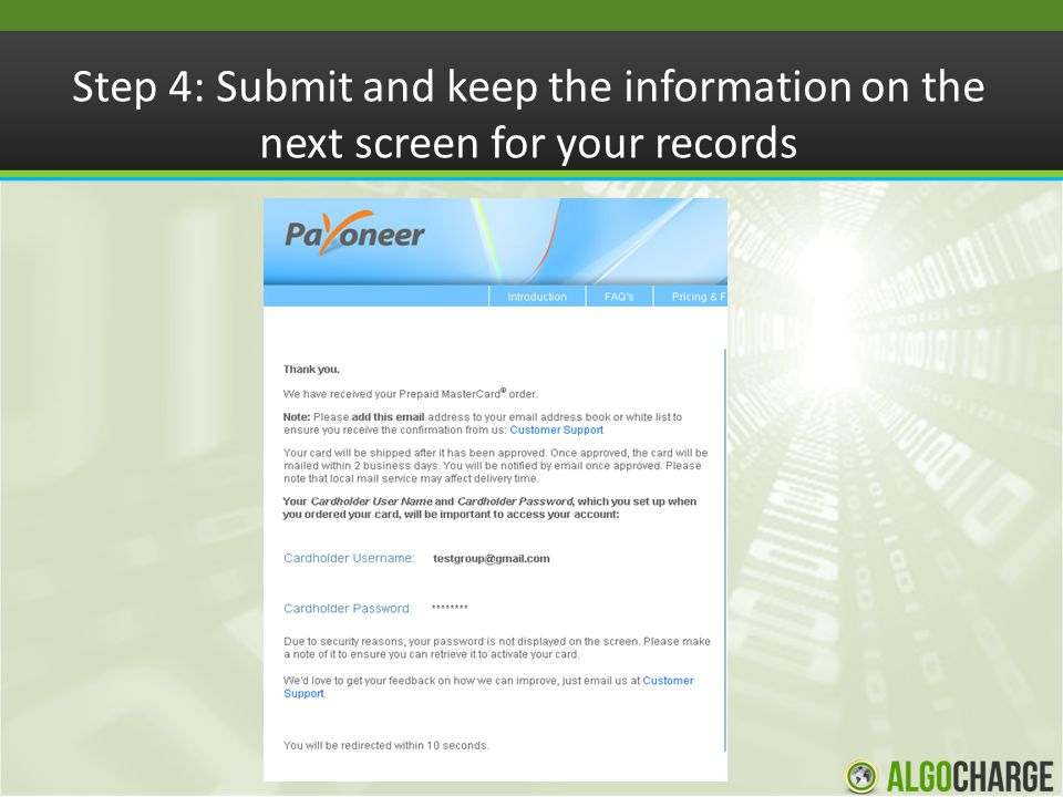 Step 4: Submit and keep the information on the next screen for your records