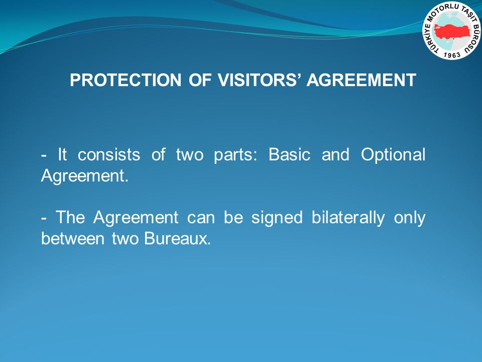 - It consists of two parts: Basic and Optional Agreement.
