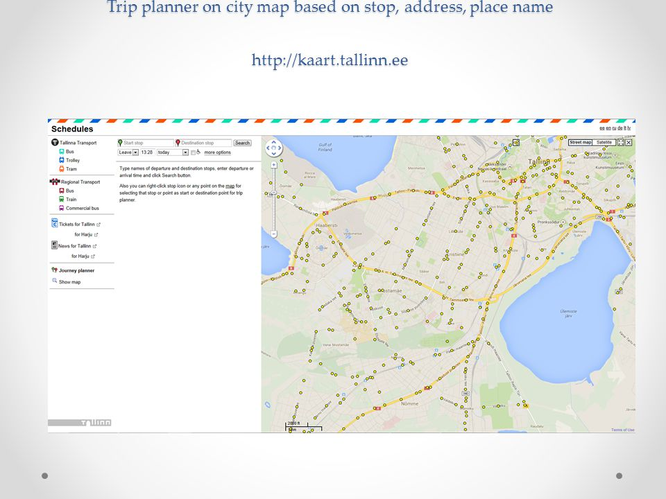 Trip planner on city map based on stop, address, place name http://kaart.tallinn.ee