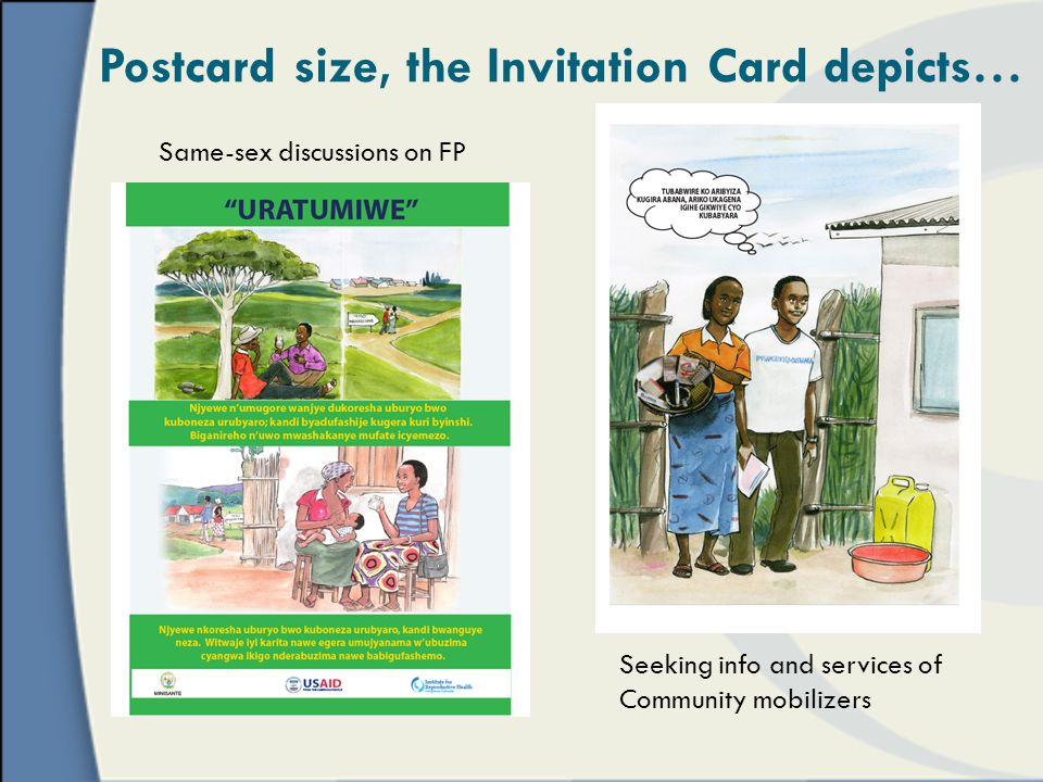 Postcard size, the Invitation Card depicts… Same-sex discussions on FP Seeking info and services of Community mobilizers